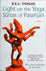 Light On The Yoga Sutras Of Patanjali .