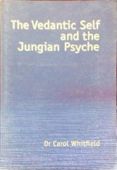 The Vedantic Self And The Jungain Psyche